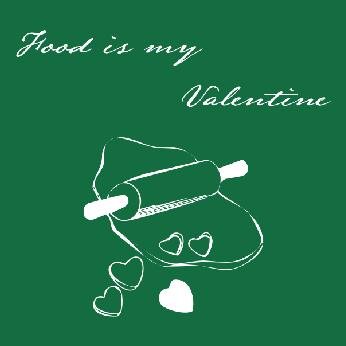 Food Is My Valentine