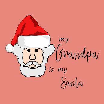 My Grandpa Is My Santa