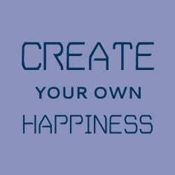 create happiness