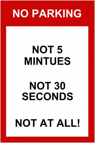 No Parking Sign ( 36x24 )